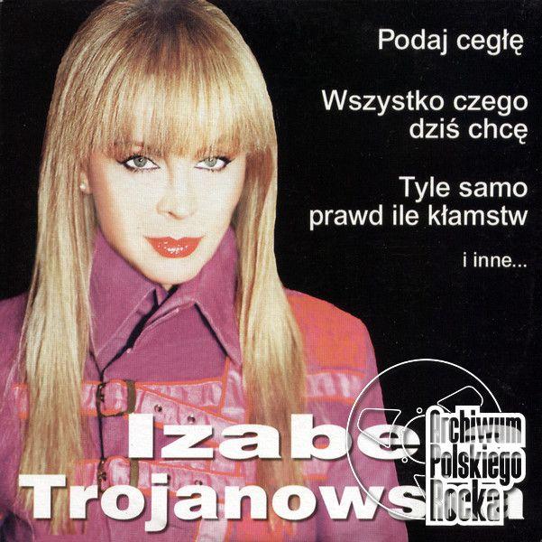 Podaj Cegle Izabela Trojanowska 1101339801 Mcd 2006 Archiwum Polskiego Rocka Polski Rock W Najlepszym Wydaniu Najwiekszy Ka Rock Cegla Muzyka