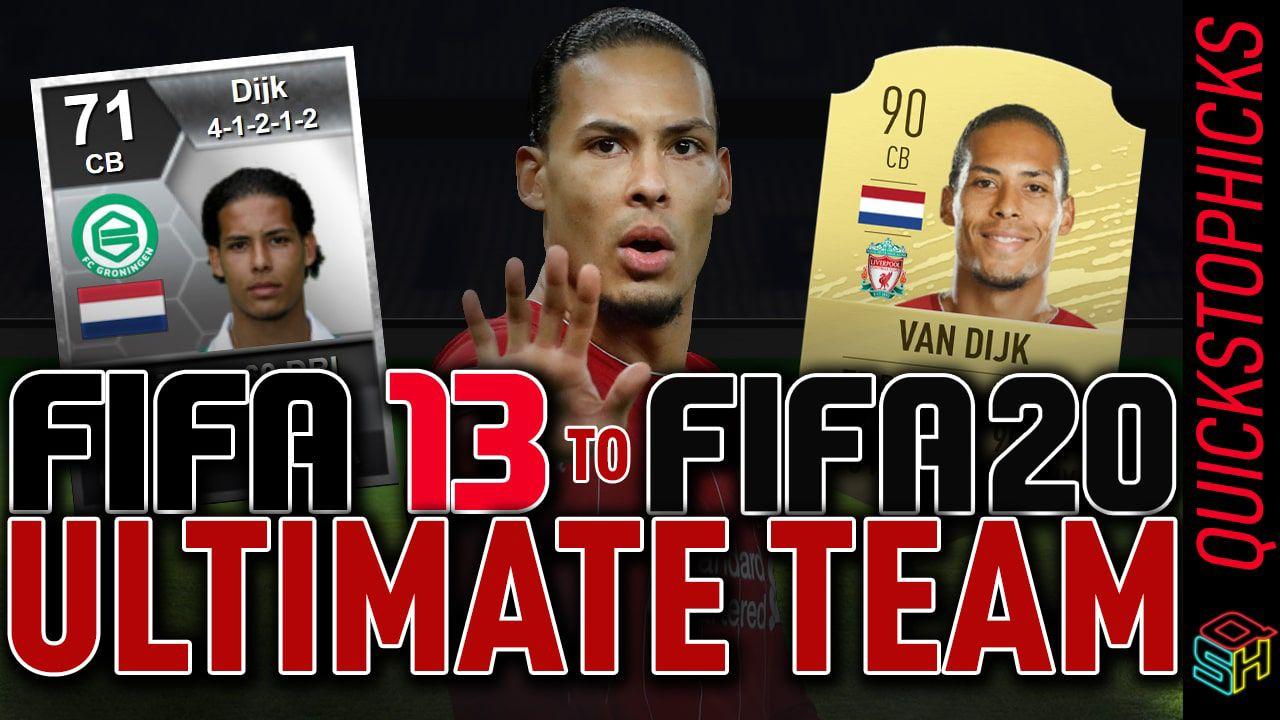 VIRGIL VAN DIJK FIFA 13 - FIFA 20 FUT HISTORY EVOLUTION I VAN DIJK FIFA  ULTIMATE TEAM HISTORY in 2020