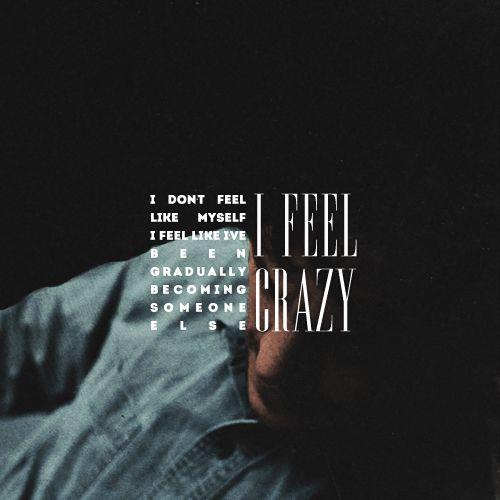 Hannibal - I feel like I've been gradually becoming someone else. I feel like I'm going crazy...