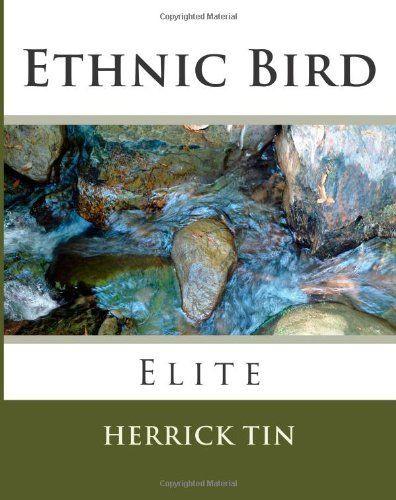 Ethnic Bird: Purple Orange (Volume 4) by Herrick Tin. $95.00. Publication: November 13, 2012. Publisher: CreateSpace Independent Publishing Platform (November 13, 2012)