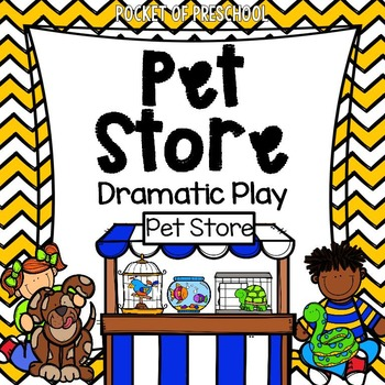 Pet Store Dramatic Play Is A Fun Theme You Can Do In Your Pretend