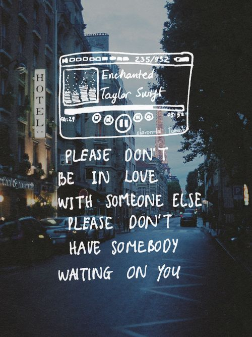Haunting Songs Enchanted Taylor Swift Songs Lyrics Tumblr Taylor Swift Lyrics Lyrics Tumblr