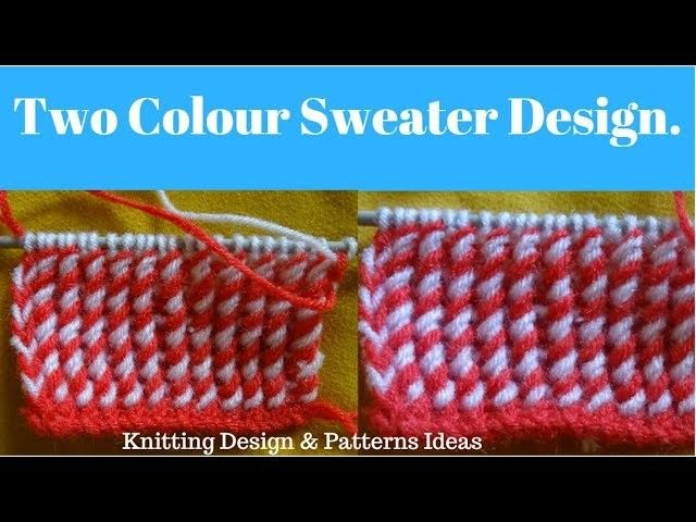 e120a0fa4 Two Colour Sweater Design