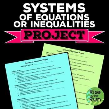 Project System Of Equations Or Inequalities Systems Of Equations Equations Linear Inequalities