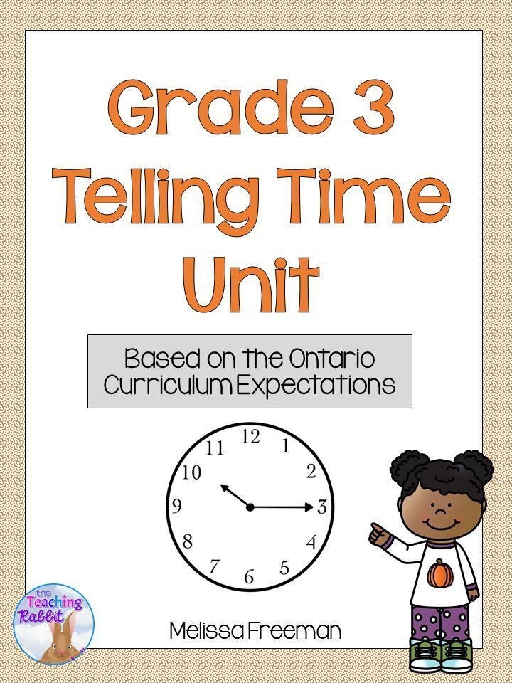 Telling Time Unit (Grade 3) Ontario curriculum, 3rd