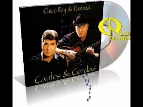 Chico Rey E Parana Cantos E Cordas Senhorita 2011 Musica