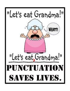 Punctuation Saves Lives - 8x10 Poster for the Classroom | Punctuation