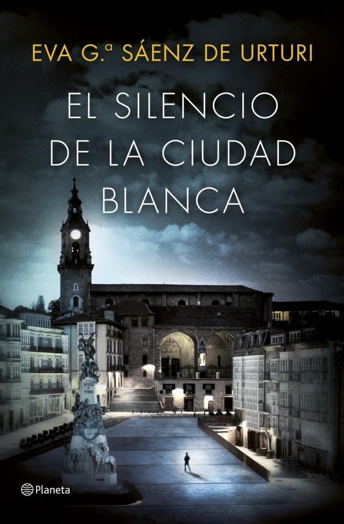 Descargar El Silencio De La Ciudad Blanca Eva Garcia Saenz En Pdf Epub Mobi O Leer Online Le Libro Libros Que Voy Leyendo Ciudad Blanca Libros De Misterio