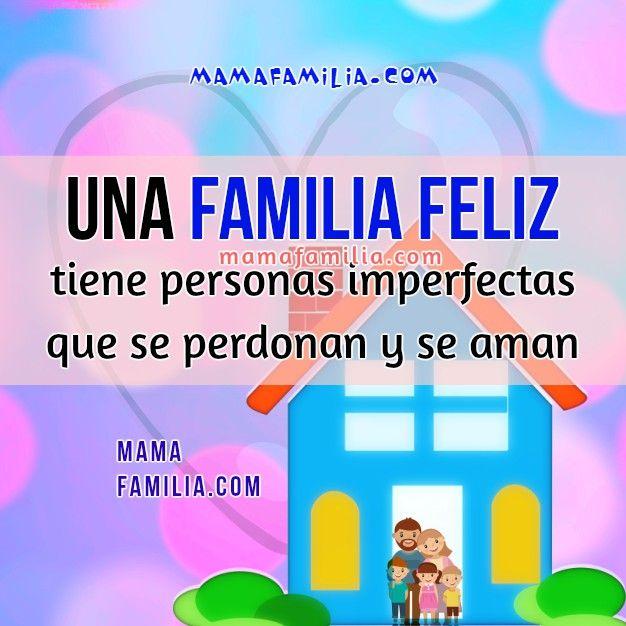 Imagen De Familia Feliz Frases De La Vida Frases Life Quotes Y