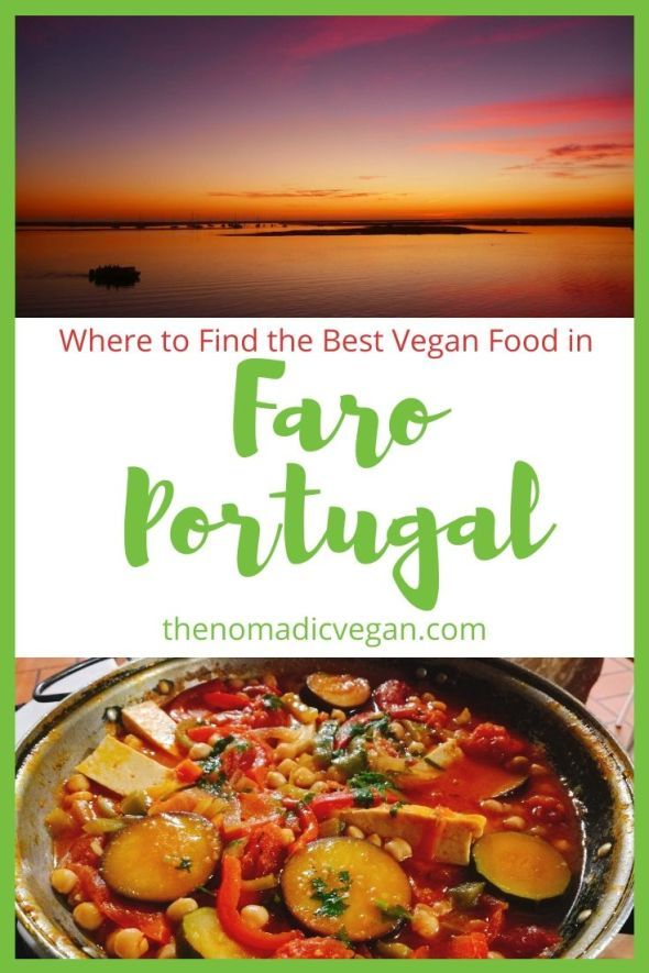 Your Guide To Vegan Food In Faro The Capital Of The Algarve