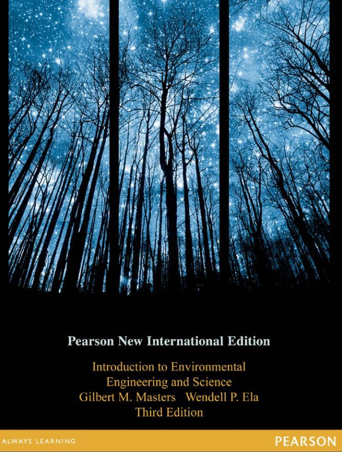 Introduction to Environmental Engineering and Science 3rd