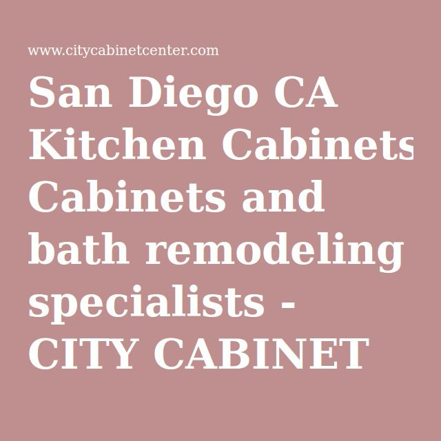 City Cabinet Center @CityCabinetCntr Kitchen U0026 Bath, Cabinetry San Diego  Http://
