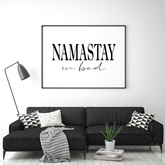Namastay In Bed Print Bedroom Decor Yoga Art Print Namaste Etsy In 2020 Above Bed Decor Bedroom Decor Yoga Decor