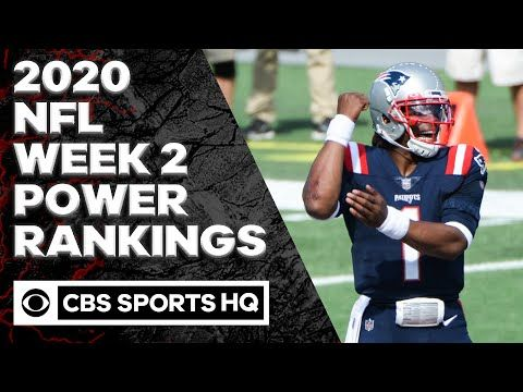 Nfl Week 2 Power Rankings Patriots Soar Behind Cam Newton Cbs Sports Hq A Key Nfl Adage Is A Simple One You Are Never As Good Or In 2020 Nfl