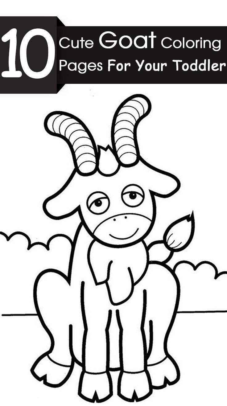 Top 25 Free Printable Goat Coloring Pages Online Cute Goats Goat Art Toddler Art Projects