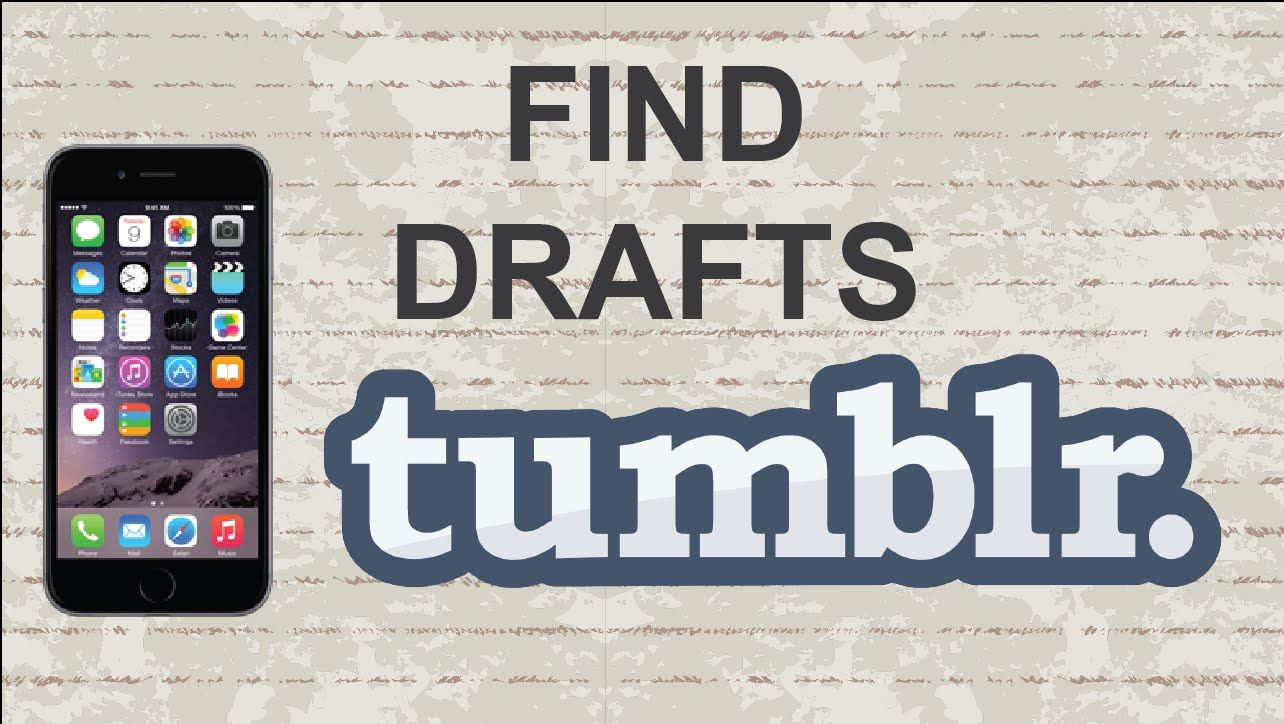 How To Find Drafts On Tumblr Mobile App Video Blog Youtube