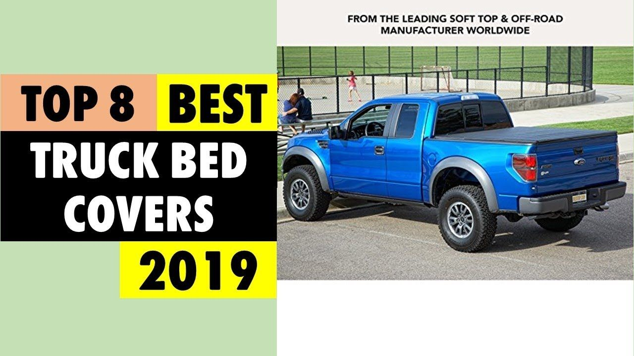Best Truck Bed Covers 2019 Top 8 Truck Bed Covers