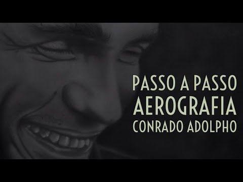 Passo a Passo - Aerografia Conrado Adolpho - YouTube