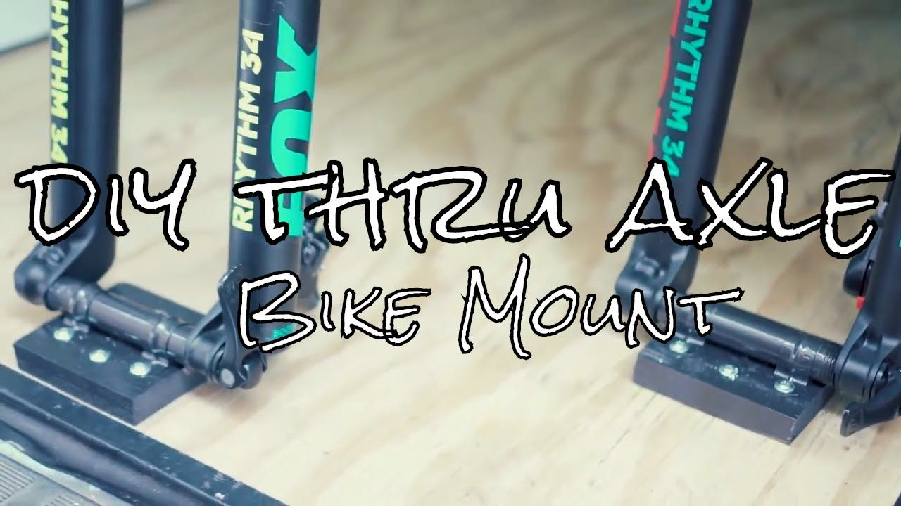Diy Thru Axle Bike Mount Bike Mount Bike Shed Bike