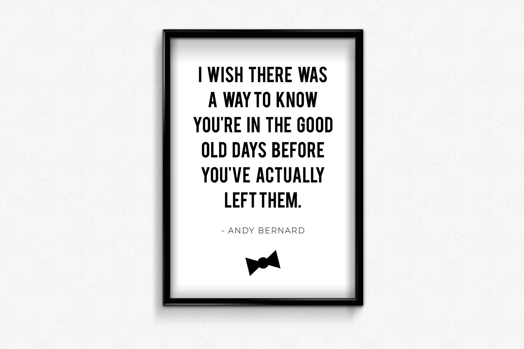 Andy Bernard Quote, The Office TV Show, Printable Wall Art