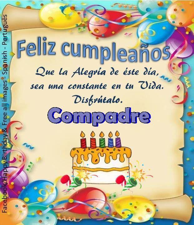 Compadre Iiiiifelíz Cumpleaños Iiiii Feliz
