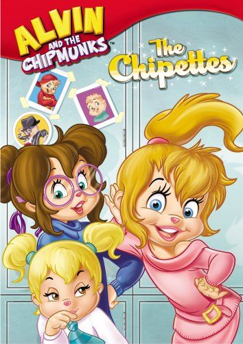 The Alvin And The Chipmunks The Chipettes With Images The