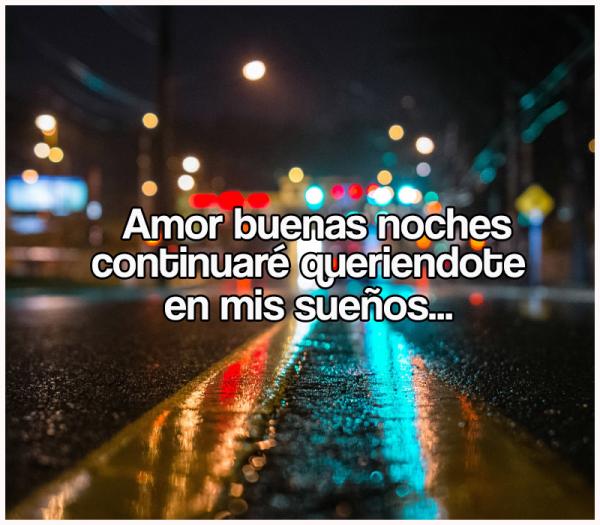 Imagenes De Buenas Noches De Amor Dreams Pinterest Love