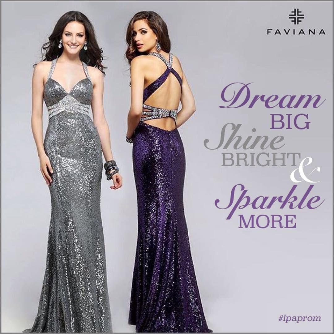 ✨ Dream Big, Shine Bright & Sparkle More ✨ @faviana_ny #sparkle #dream #shine #prom2016 #sequins #ipaprom #fashion #beyouty