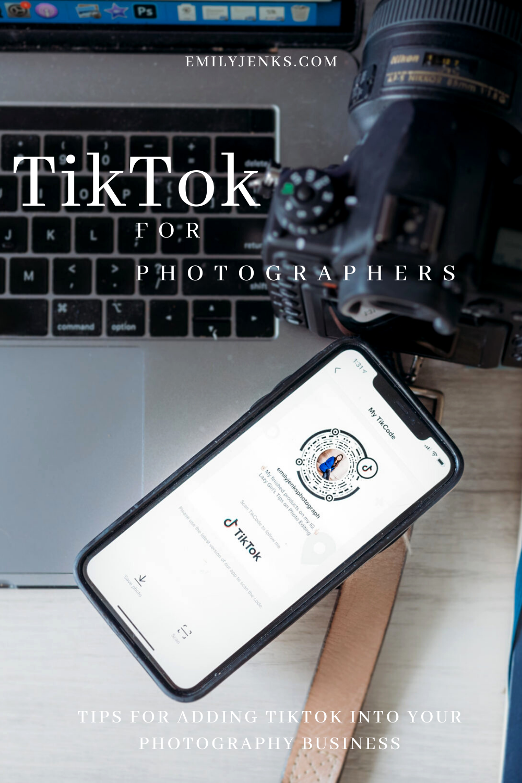Tiktok For Photographers Emily Jenks Photography Education Website Photography Business Marketing Photography Business Plan Photography Education