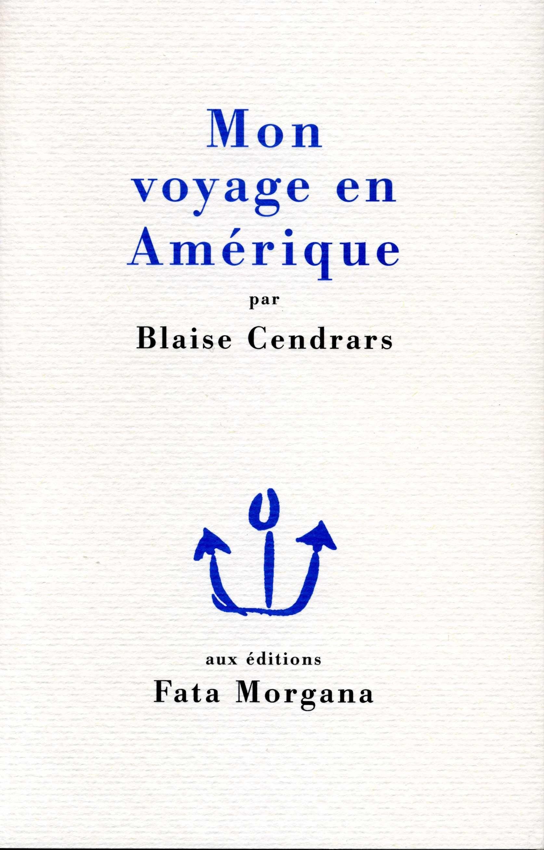 Mon voyage en Amérique - Fata Morgana - 2003