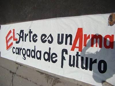 El arte es un arma cargada de futuro.