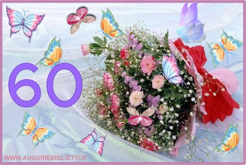 Auguri Buon Compleanno 60 Anni.Biglietti Auguri Compleanno 60 Anni Con Mazzo Di Fiori