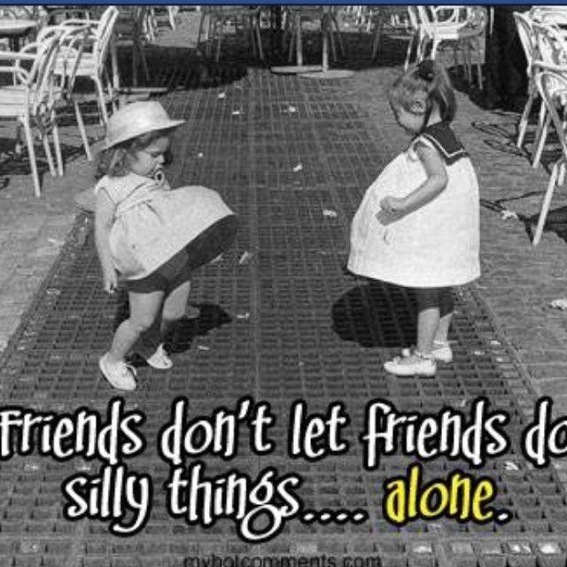 Love my friends...