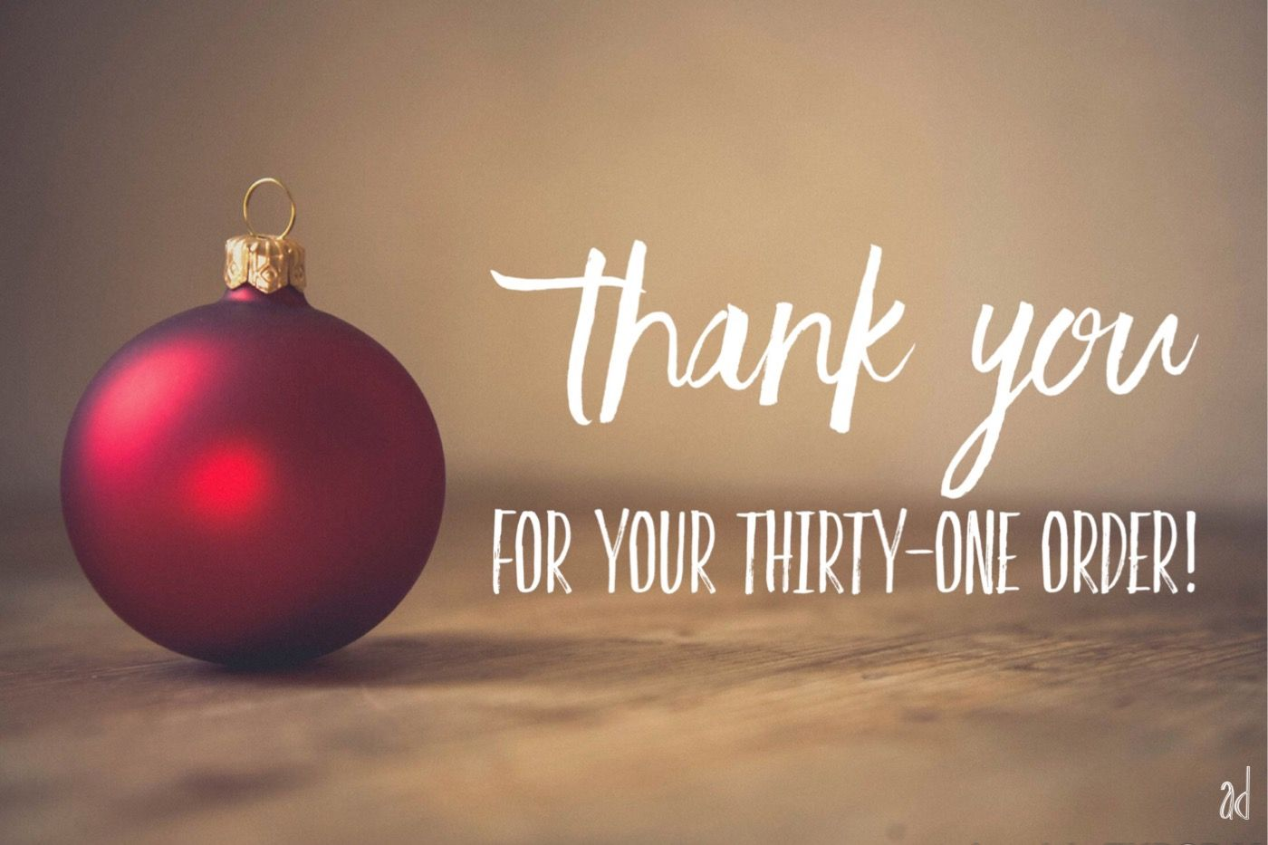 Thank You For Your Thirty One Christmas Order Thirty One