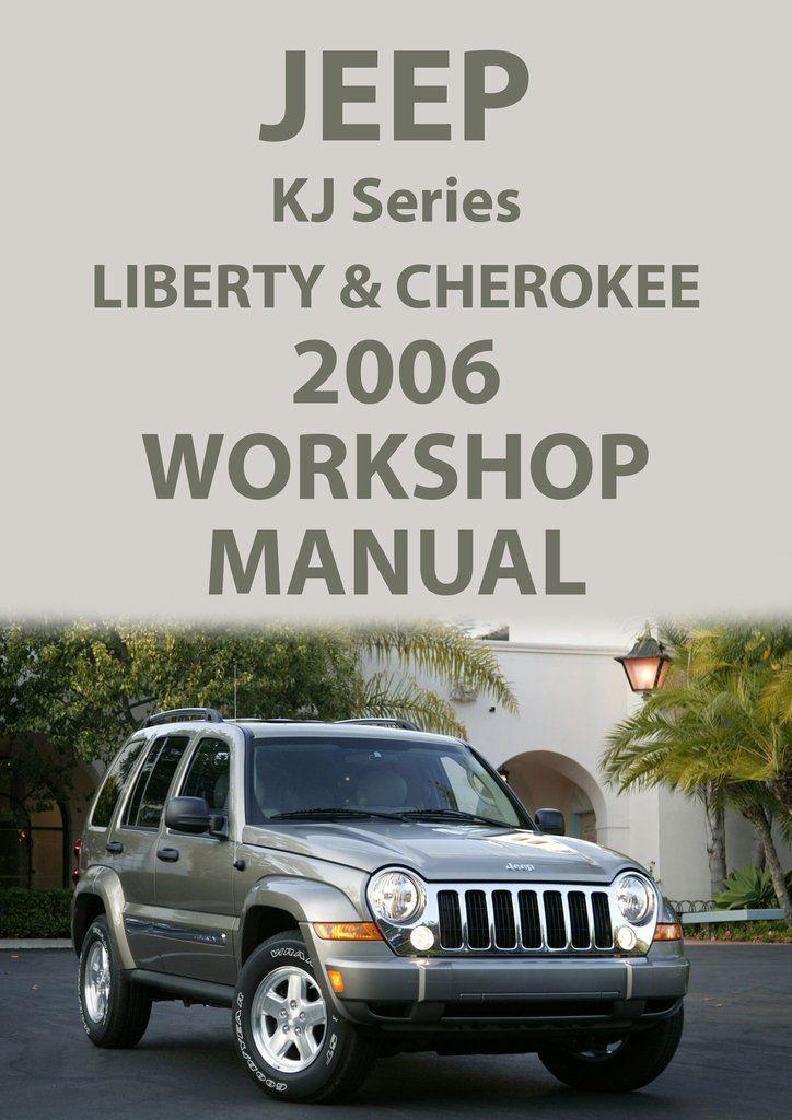 jeep liberty and cherokee 2006 kj series workshop manual jeep rh pinterest co uk jeep liberty workshop manual download jeep liberty kj workshop manual