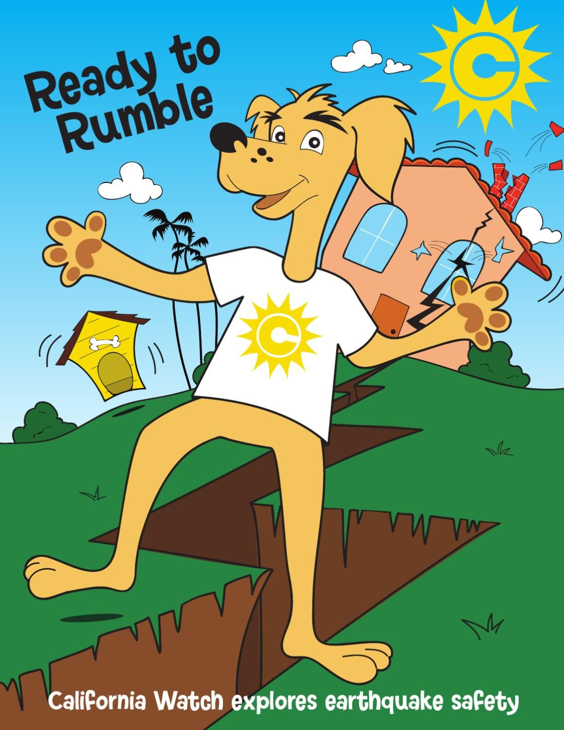 Ready To Rumble California Watch Explores Earthquake Safety Earthquake Safety Earthquake Designs Coloring Books