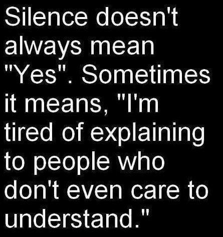 Silence Doesn't Always Mea
