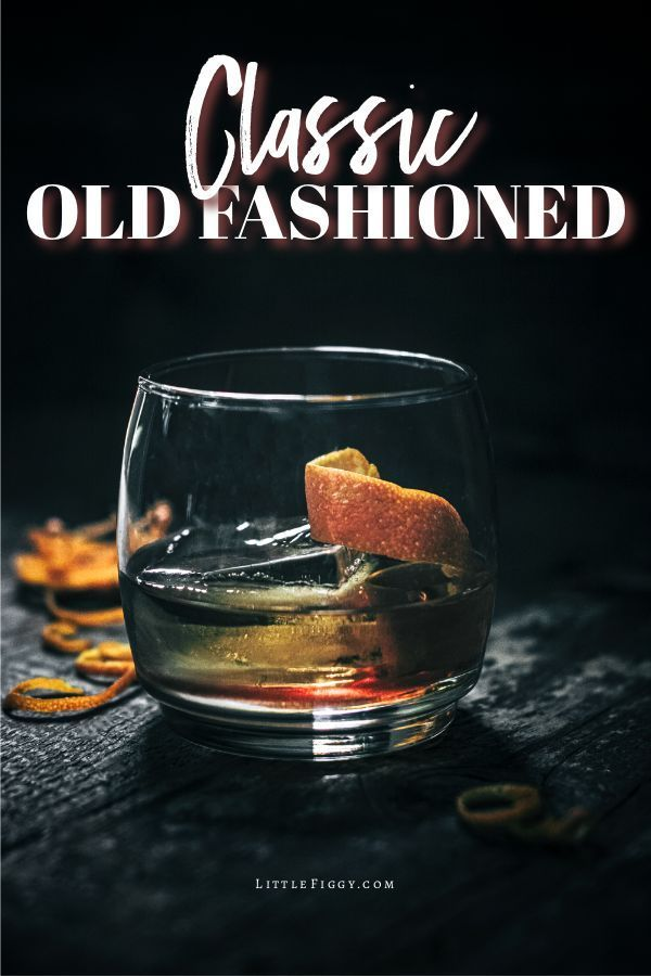 The Classic Bourbon Old Fashioned Recipe - Little Figgy Food