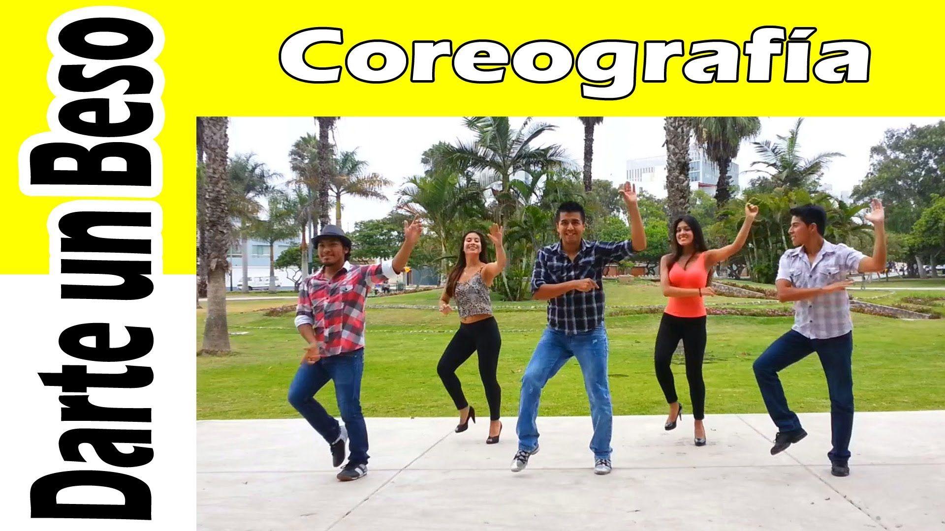 DARTE UN BESO / Coreografía Cesar Guevara Youtube
