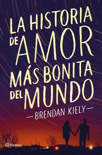 La historia de amor más bonita del mundo | Libros para