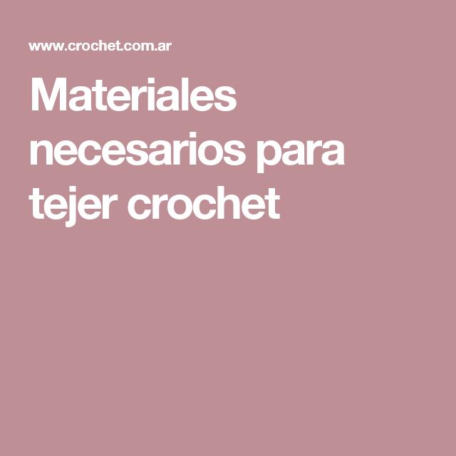 Materiales necesarios para tejer crochet  e5e3dba8781