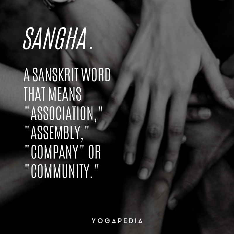 What is Sangha? - Definition from Yogapedia