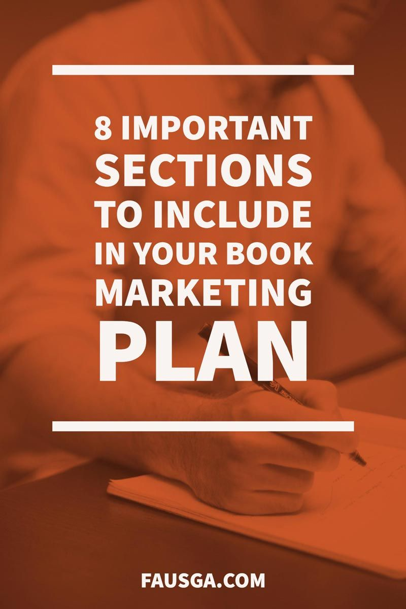 Important Sections To Include In Your Book Marketing Plan