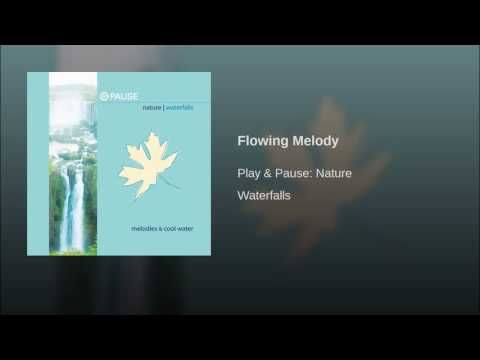 Flowing Melody - YouTube
