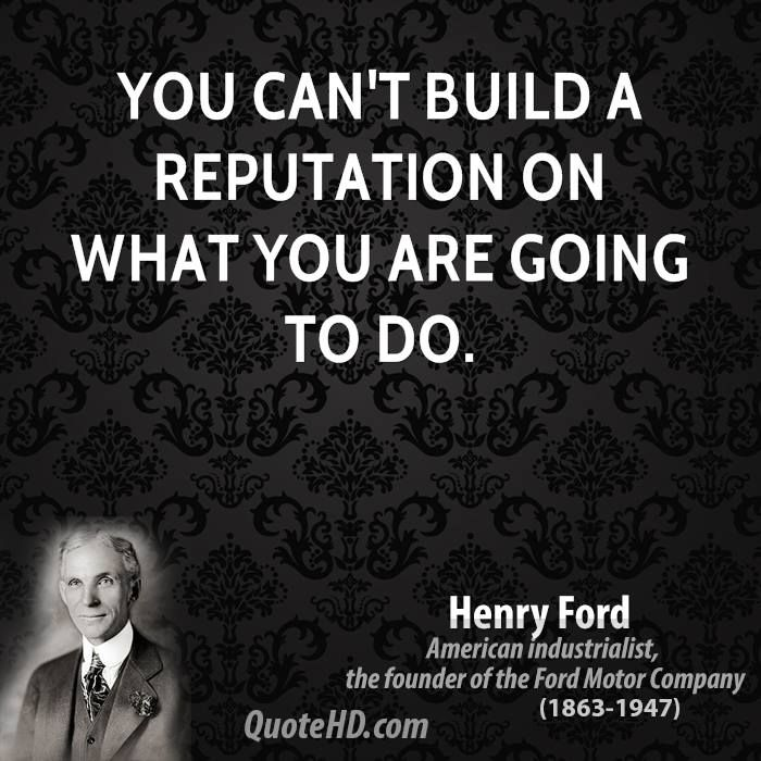 Ford Quote Henry Ford Quotes  Reputation  Quotes & Character  Pinterest