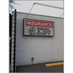 """My kid asked me yesterday if we had """"a life insurance plan ..."""