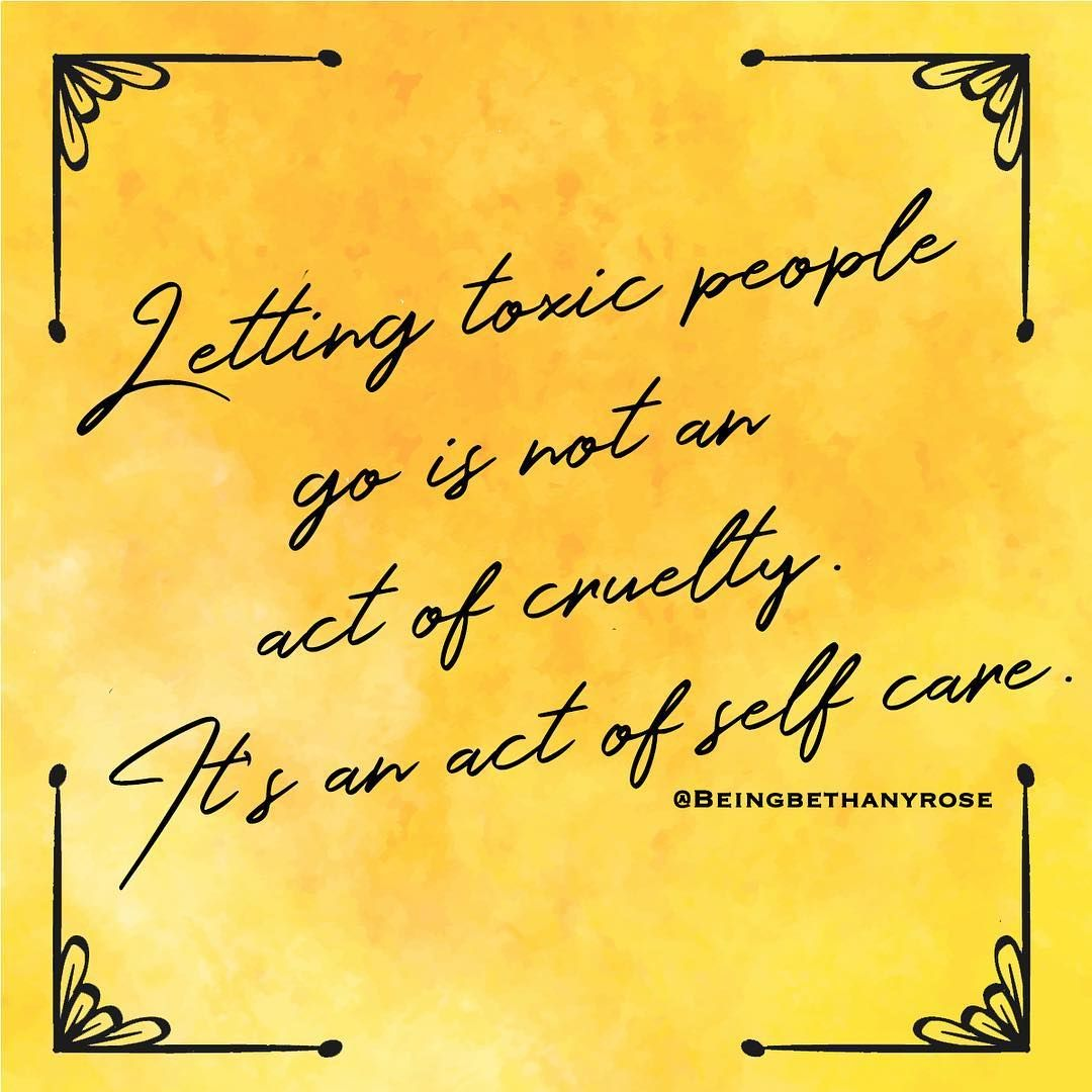 Quote Of The Day Get Rid Of Toxic People Monday Motivation