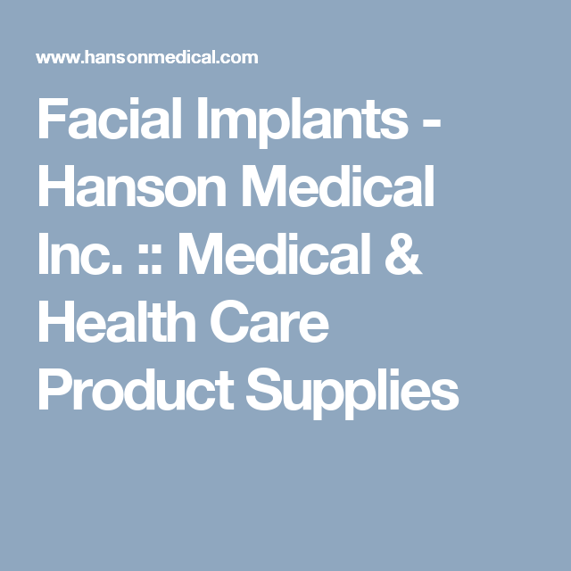 Facial Implants Hanson Medical Inc Medical Health Care