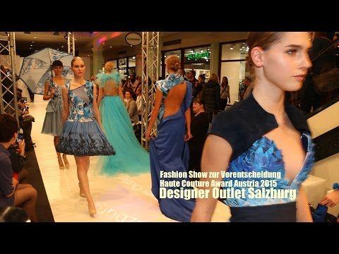 Fashion Show Haute Couture Award Austria  @ Designer Outlet Salzburg