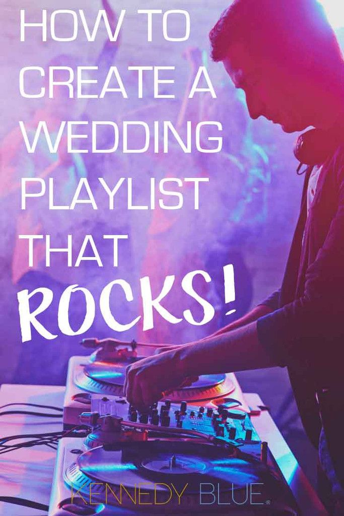 How To Create a Wedding Reception Playlist That Rocks Member Board